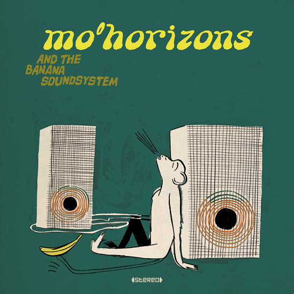 MO'HORIZONS & The Banana SoundSystem