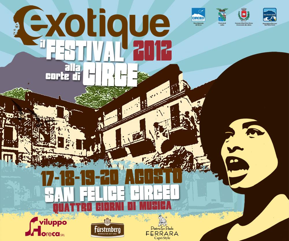 Finalmente ci siamo! Exotique 2012 – il Festival alla Corte di Circe dal 17 al 20 Agosto al Circeo