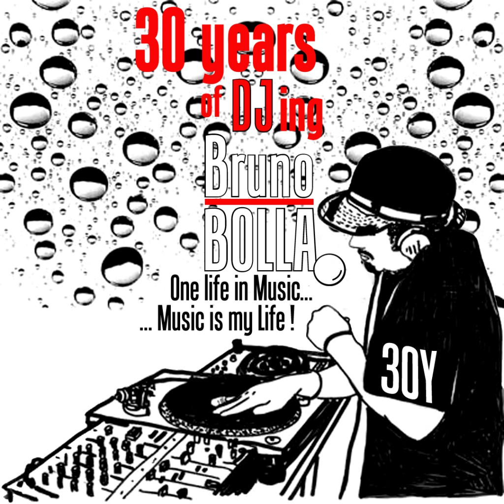Bruno Bolla, una serie di dj set nel 2016 per festeggiare i 30 anni di una pietra miliare del djing italiano!