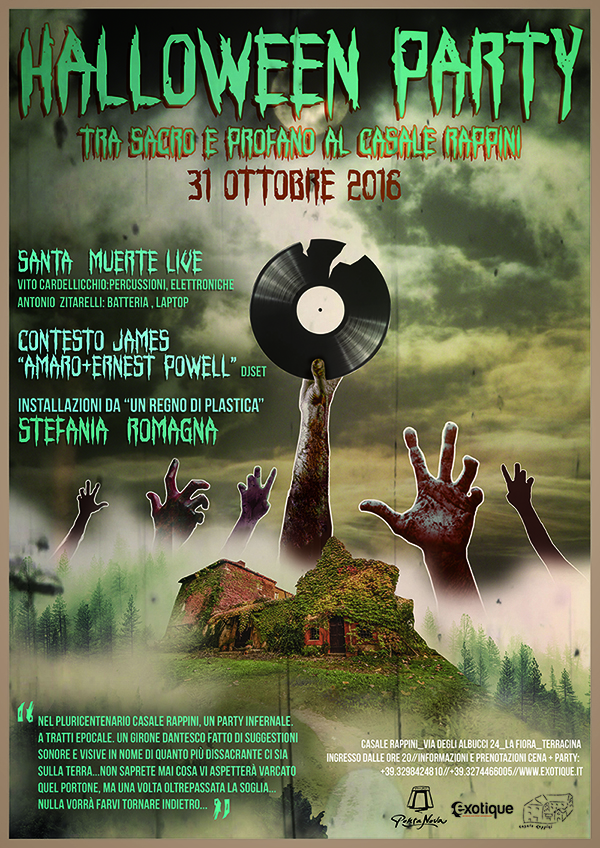 Halloween Party. Sacro e Profano al Casale Rappini_31 Ottobre 2016