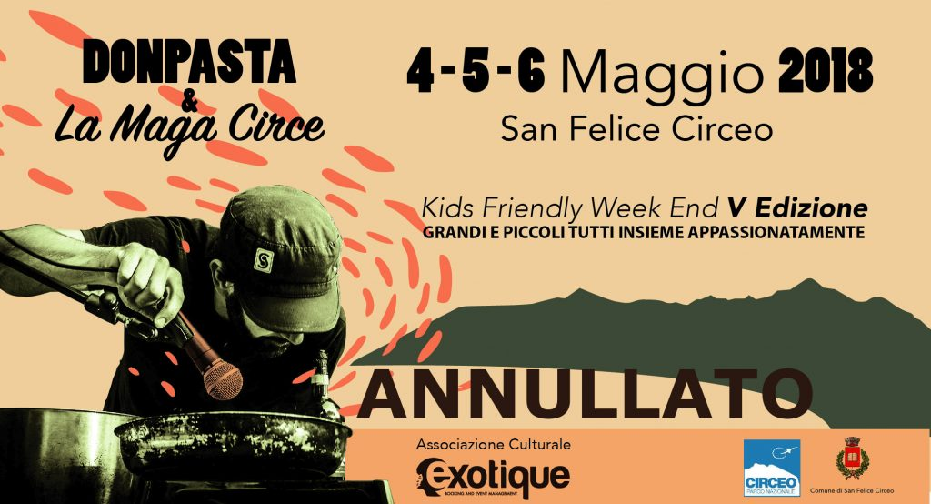 Annullato causa maltempo__Donpasta e La Maga Circe 2018_Kids Friendly Week End_dal 4 al 6 maggio al Circeo